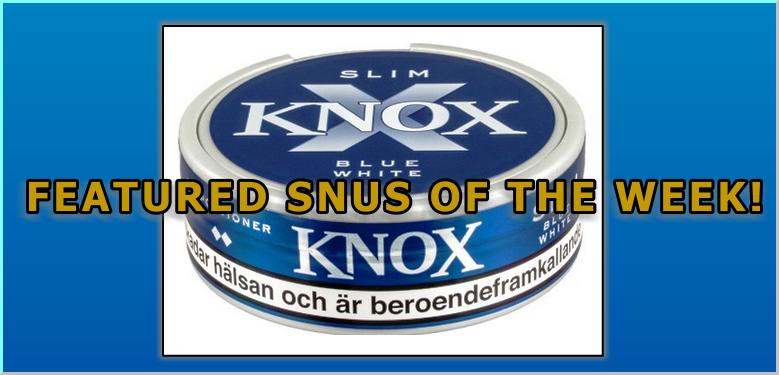 Featured Snus of the Week: Knox Slim Blue White Portion Snus!