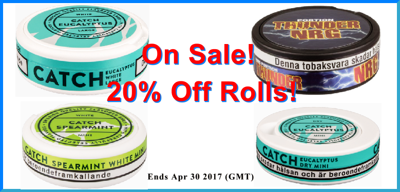 Get 20% OFF rolls on all these 4 great Snus selections!