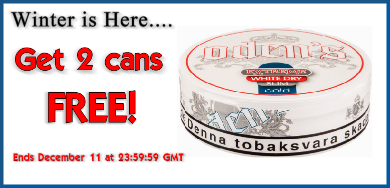 2 cans FREE Odens Extreme Slim Cold White Dry Snus this Week!