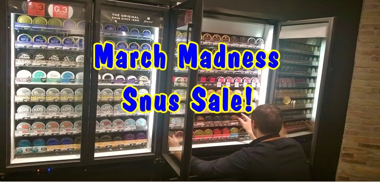 March Madness Snus Sale! Moe isn't mad; just a little tipsy!