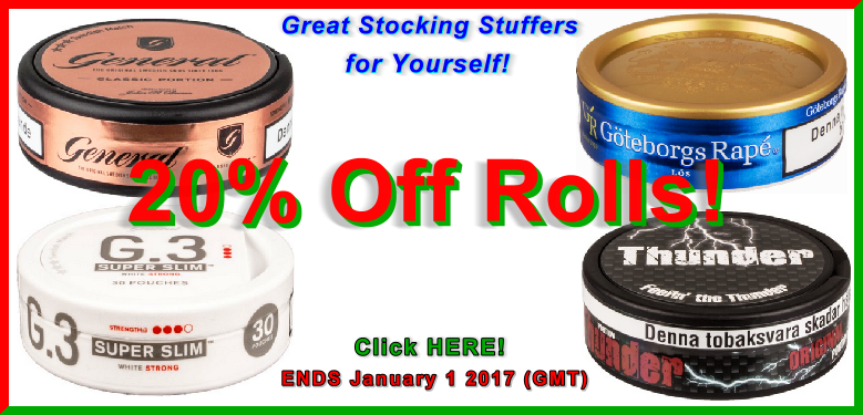 Get 20% Off Rolls of these Great Snuses All December Long!