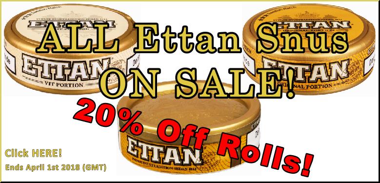 All Ettan Snus ON SALE this Month!