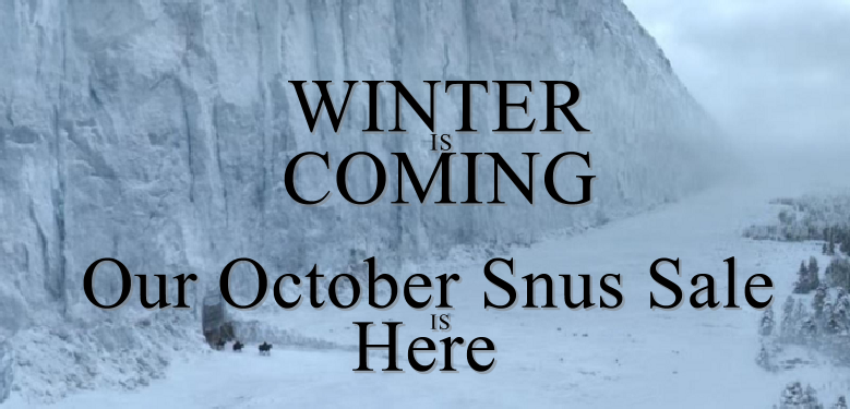 Winter is coming! Stock up on FRESH Snus On Sale!