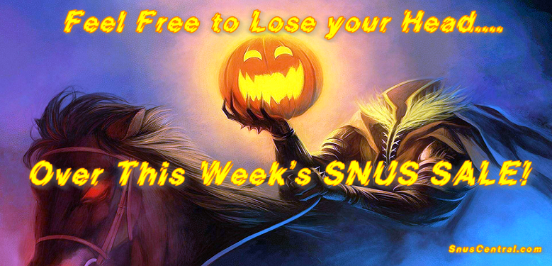 You'll Lose Your Head over our October Snus Sale!