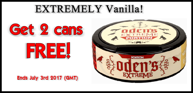 Get 2 cans FREE Oden's EXTREME Vanilla Portion Snus THIS WEEK ONLY!