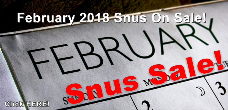 We hope you'll be our Valentine with these GREAT Snus Sale Specials!