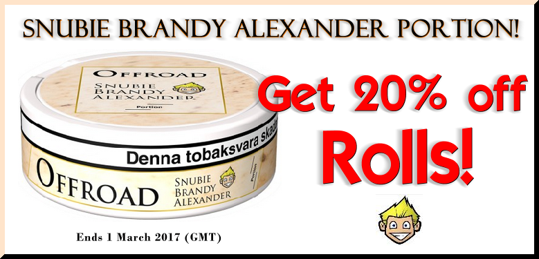 Get 20% OFF Rolls of Offroad Snubie Alexander Portion Snus THIS MONTH ONLY!