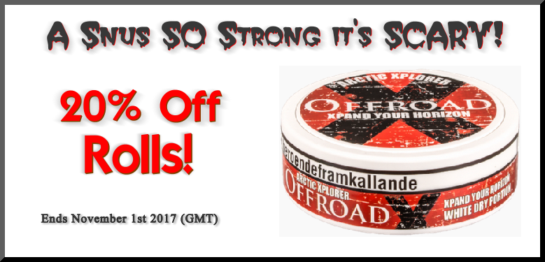 Offroad X White Dry Snus - So Strong it's SCARY! Now 20% Off Rolls!