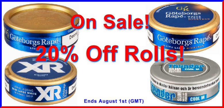 Get 20% Off Rolls of these Snuses all Month Long!