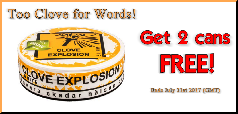 Snus Sale: Get 2 Cans of the NEW Clove Explosion Organic White Portion Snus FREE!