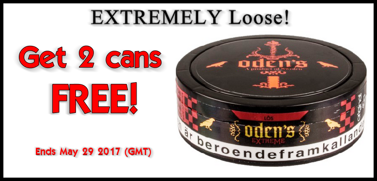 Get 2 cans FREE Oden's Original EXTREME Loose Snus! W19