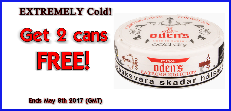 Get 2 cans FREE Odens Extreme Cold White Dry Portion Snus this Week! W18