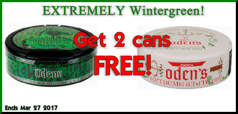 Snus Sale: Get 2 Cans of Odens Extreme Pure Wintergreen and White Dry Portion Snus FREE!