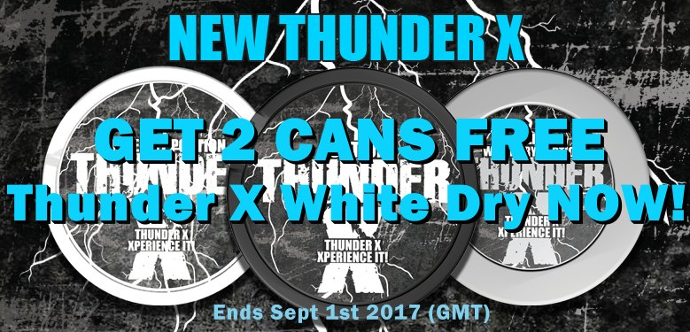 Get 2 Cans of FREE Thunder X White Dry Portion Snus in August!
