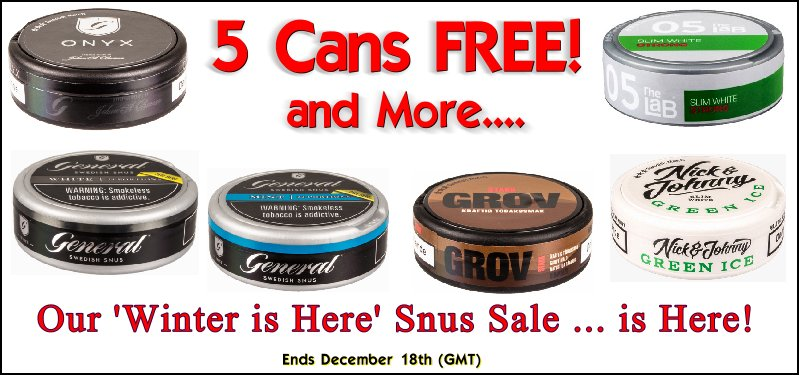 Don't Blink! Yes, FREE SNUS! Get 5 Cans FREE of these Snuses this week ONLY!
