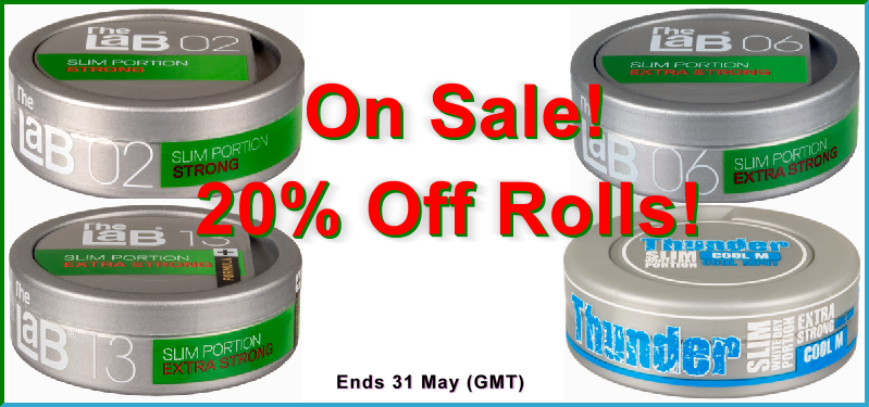 Get 20% OFF rolls of these 4 great snus treats!