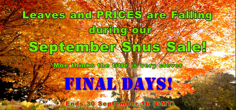 It's Fall so these prices have fallen 20% this Month!