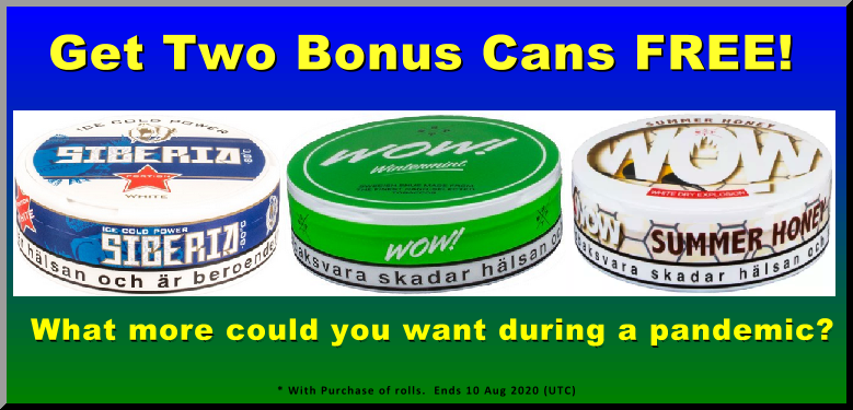 No stupid pandemic is going to stop this week's Snus Sale, damnit!