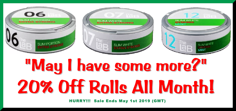 These LaB Snus Specials will stay on Sale ALL Month...because you asked!
