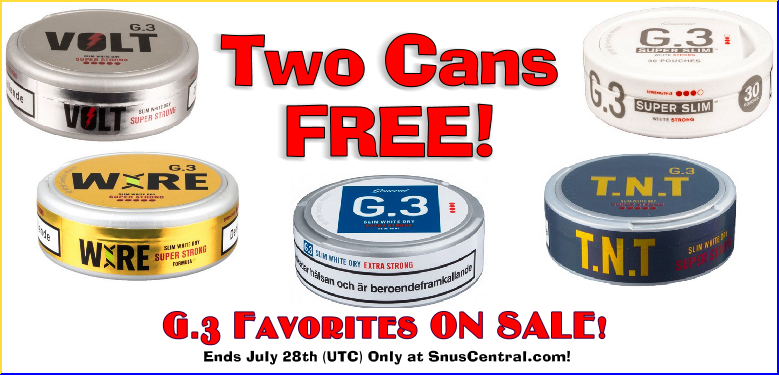 Stock up on these G.3 snus favorites this week! High nicotine AND tobacco! Can you believe it?