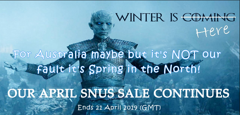 Winter is Here but not for us! Our April Snus Sale continues!