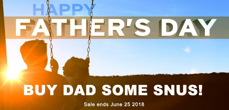 Buy Dad some Snus this week! If you're a Dad, buy yourself some Snus on Sale Too!