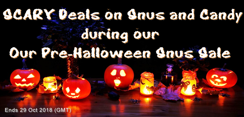 Be afraid...be VERY afraid...of missing these GREAT Snus Deals this Week!