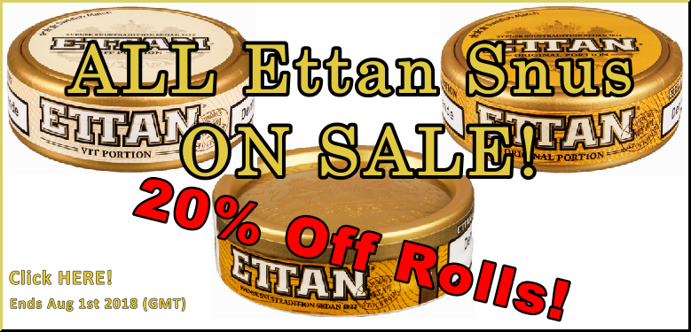 It's Revolutionary! All Ettan Snus ON SALE at 20% OFF this Month!