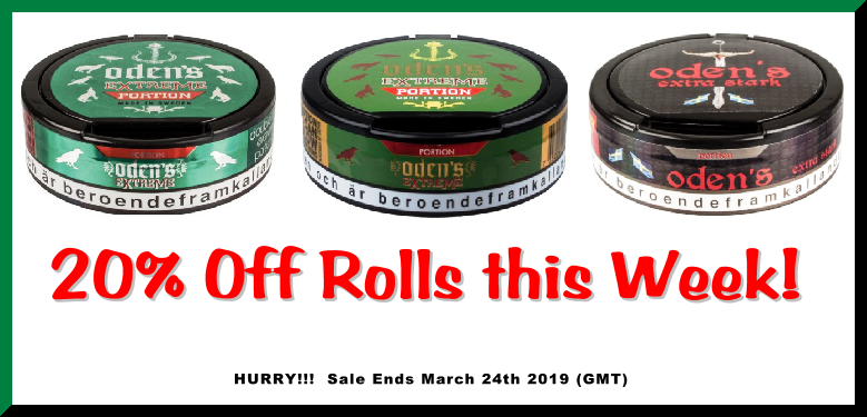20% Off these EXTREMELY Popular Odens Snus offerings this Week!