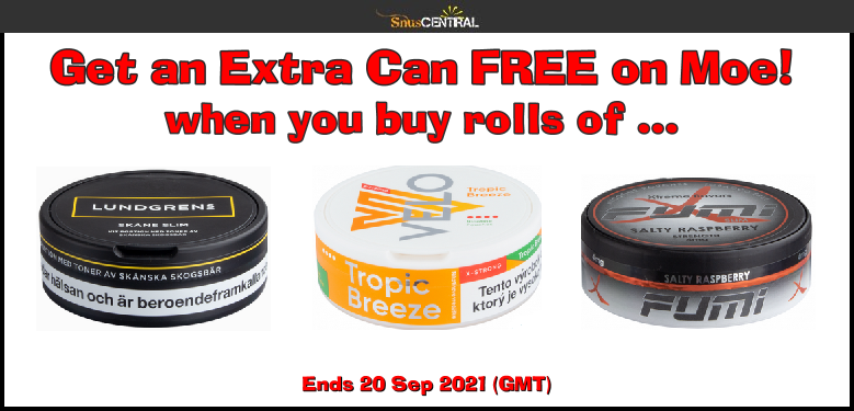 Have an extra can FREE on Moe when you buy rolls of these Lundgrens, Velo, and Fumi favorites!