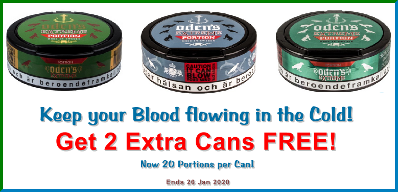Oden's EXTREME Snus on Sale; Now with 20 Portions per Can!