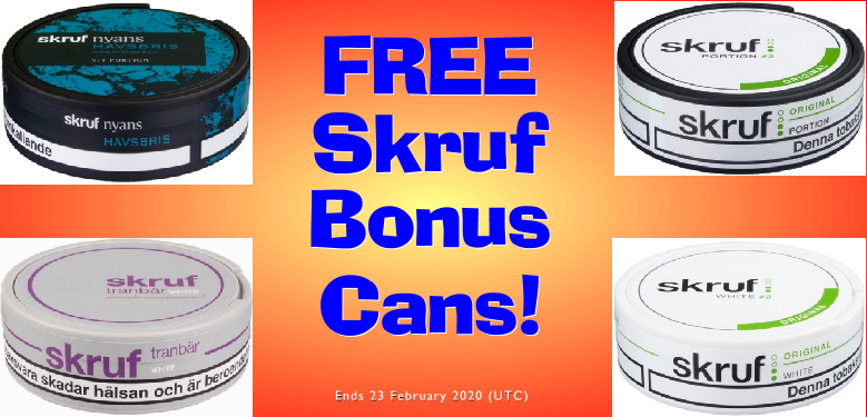 More Skruf for your money: Get FREE Bonus Cans this Week! W8