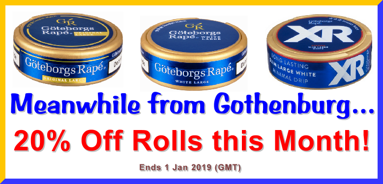 Save BIG with 20% OFF Rolls on these great Goteborg's Rape' snuses at SnusCentral.com!