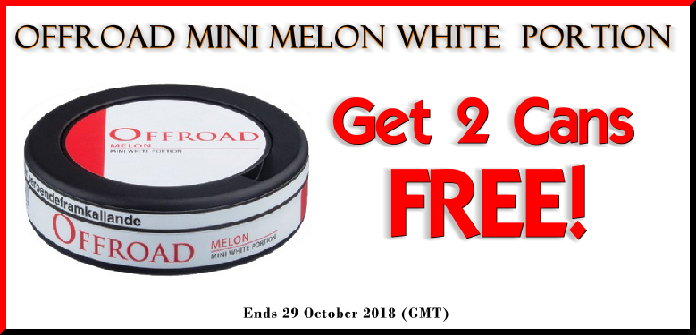 2 FREE Bonus Cans of Offroad Mini Melon White portion Snus with every roll you buy this week!