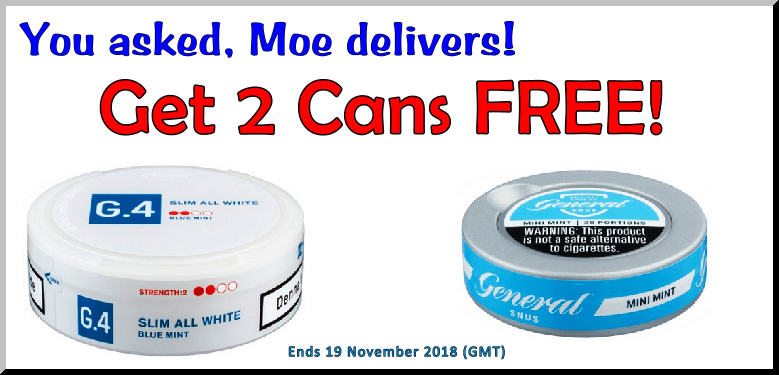 By Popular Request! 2 Cans FREE of these General snus this week!